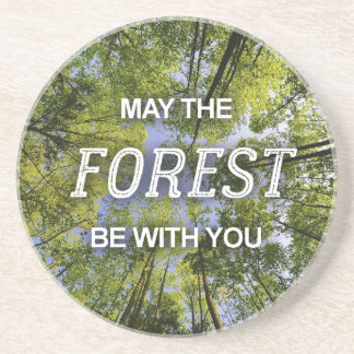 May The Forest Be With You sandstone coaster