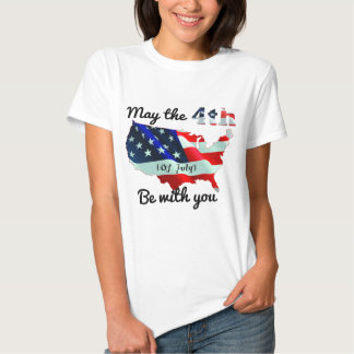 May the forth (of July) be with you. Tshirt