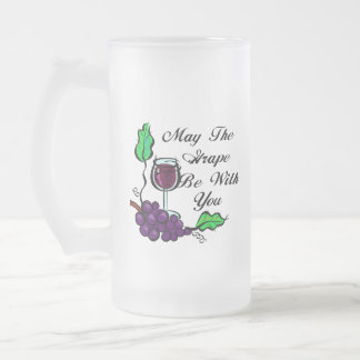 May The Grape Be With You black text Mug