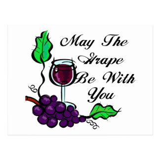 May The Grape Be With You black text Postcard