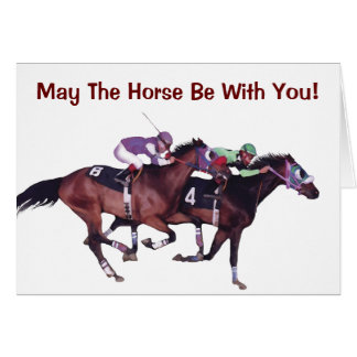 May The Horse Be With You! Greeting Card