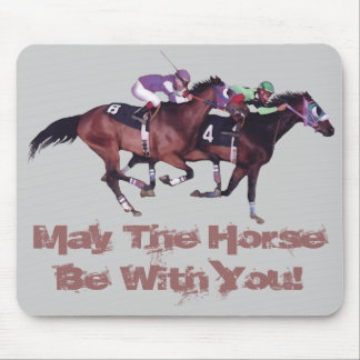 May The Horse Be With You! Mousepad
