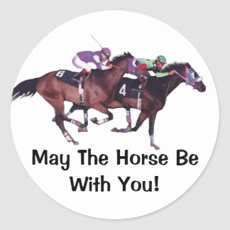 May The Horse Be With You! Round Sticker