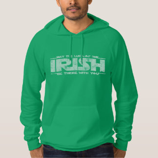 May The Luck Of The Irish Be There With You Hoodie
