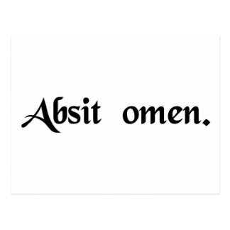 May the omen be absent. (may this not be an omen) postcard