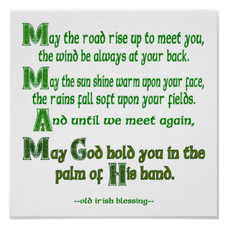 May the Road Rise To Meet You Poster