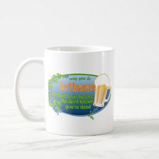 May You Be In Heaven Basic White Mug