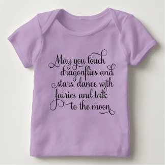 May you dance with fairies, Irish Blessing Baby T-Shirt