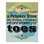 May You Have Petoskey Stone In Pocket Sand Between Poster