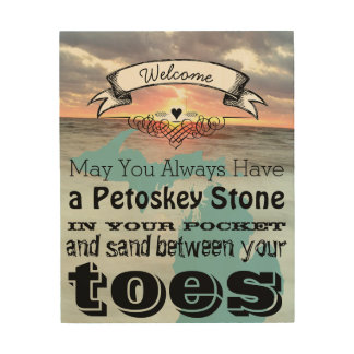 May You Have Petoskey Stone In Pocket Sand Between Wood Canvas