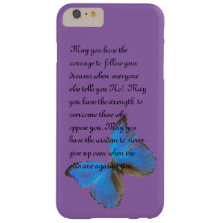 May you have the courage barely there iPhone 6 plus case