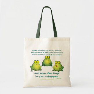May You Never Find Frogs In Your Underpants Budget Tote Bag