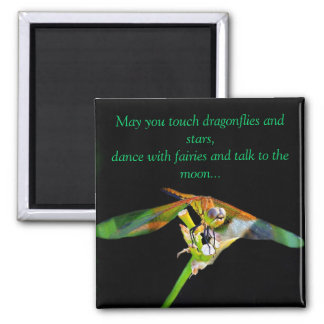 May You Touch Dragonflies Square Magnet