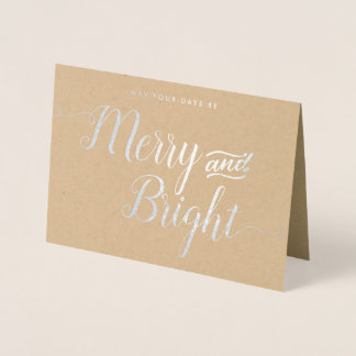 May Your Day Be Merry and Bright Foil Card