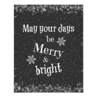 May your days be Merry & Bright Christmas Quote Poster