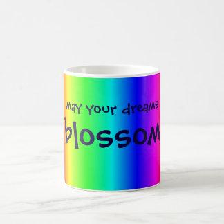 May your dreams blossom muilt-colored mug