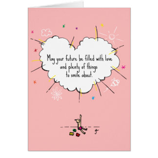 May Your Future Be Filled With Love Greeting Card