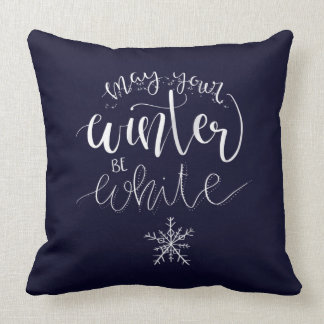 May Your Winter be White Pillow