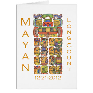 Mayan Calendar 12-21-2012 Card