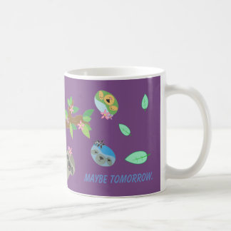 Maybe Tomorrow Sloths - Mug