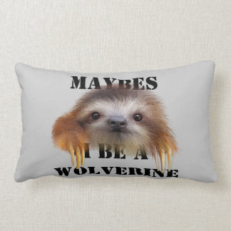 Maybes I Be A Wolverine (Baby Sloth) Throw Pillow
