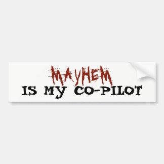 Mayhem is My Co-pilot Bumper Sticker