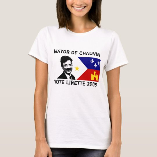 MAYOR OF CHAUVIN lady's T-Shirt