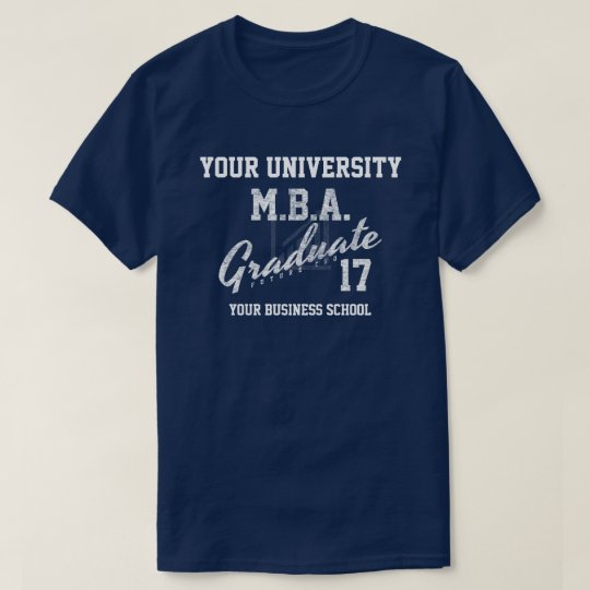 MBA Business School Graduation Gfit T-Shirt