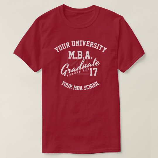 MBA Business School Graduation Gift T-Shirt