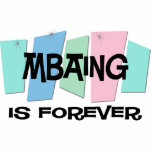 MBAing Is Forever Photo Cutout