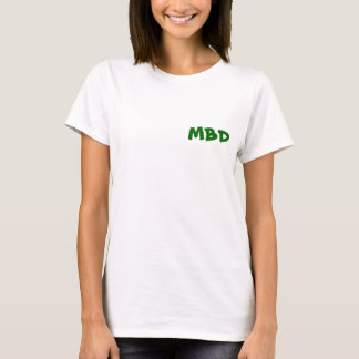 MBD - St. Patrick's Day for Women T-Shirt
