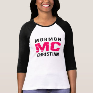 MC Mormon Christian T-Shirt