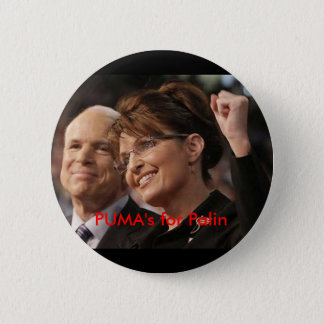 mccain and palin 2, PUMA's for Palin 6 Cm Round Badge