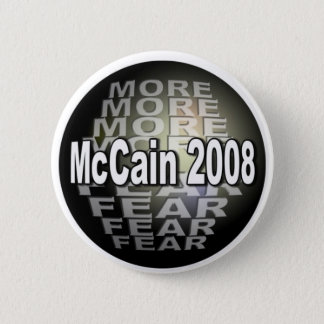MCCAIN  FEAR 6 CM ROUND BADGE