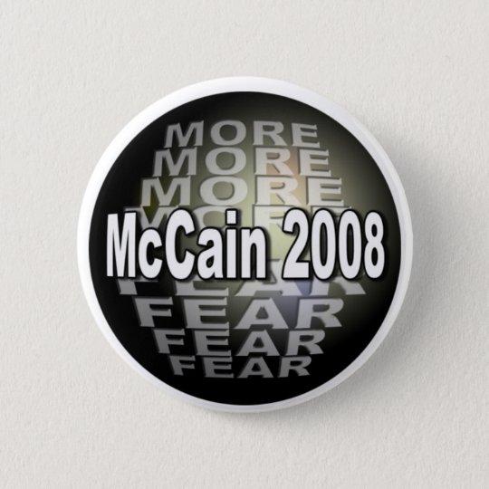 MCCAIN  FEAR 6 CM ROUND BADGE