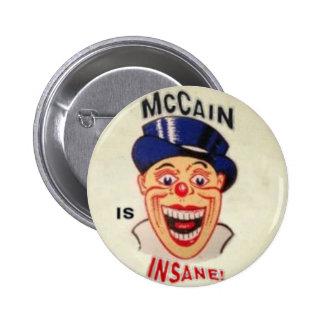 McCain is Insane Button