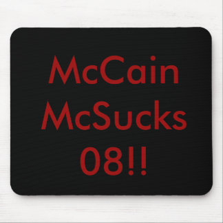 McCain McSucks 08!! Mouse Pad
