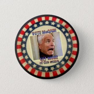 McCain More of Same Button
