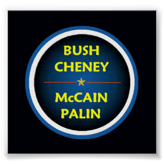 McCain Palin BUSH  Poster