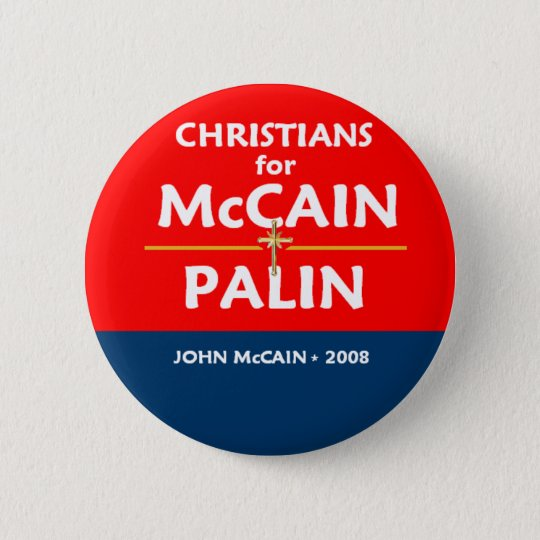 McCain Palin Christians Button