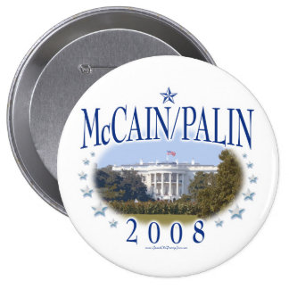 McCain Palin White House 2008 10 Cm Round Badge