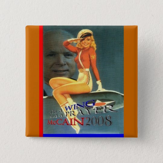 McCain Wing & Prayer Pinup Button