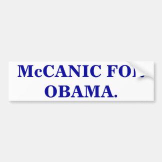 McCANIC FOR OBAMA. Bumper Sticker