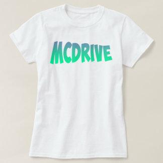 MCDrive Womens T-Shirt! T-Shirt