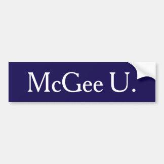 McGee U. Bumper Sticker