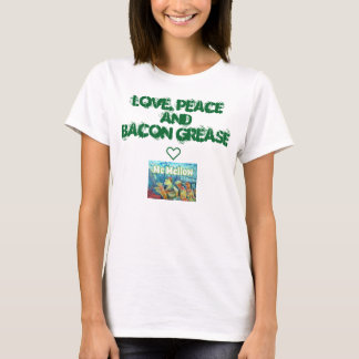 McMellow Love, Peace and Bacon Grease tee