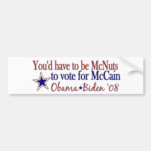 McNuts to vote McCain (Obama Biden 08) Bumper Stickers