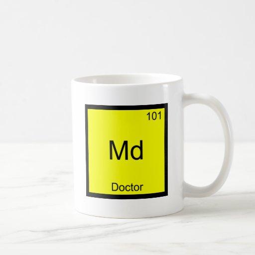 Md - Doctor Chemistry Element Symbol Funny Medical Mugs