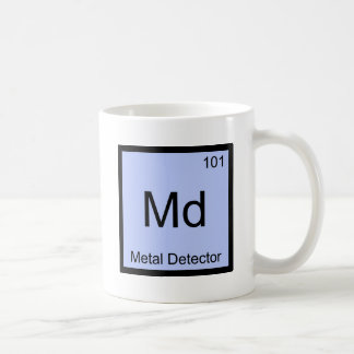 Md - Metal Detector Chemistry Element Symbol Tee Coffee Mug