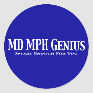 MD MPH Genius Gifts Stickers